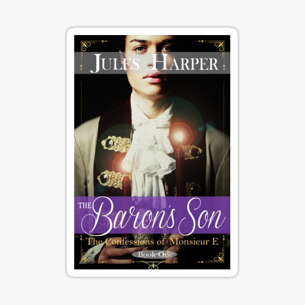 The Confessions of Monsieur E - The Baron's Son - Book 1 - promo book items Sticker
