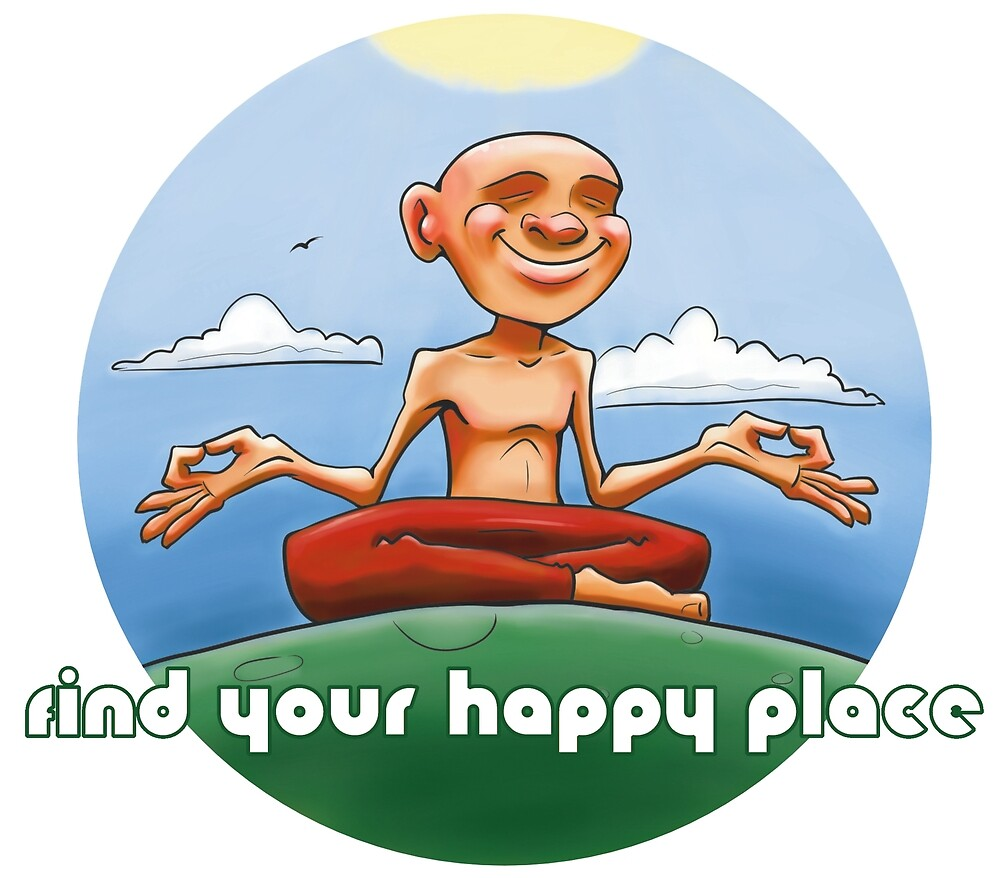 Find Your Happy Place - Meditate by sketchtodigital