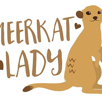 Meerkat Lady by jazzydevil