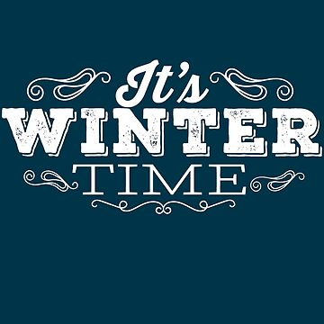 It's Winter Time by iwaygifts