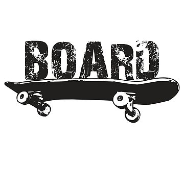 Totally Board Skateboard Funny Novelty Distressed T-Shirt by noirty
