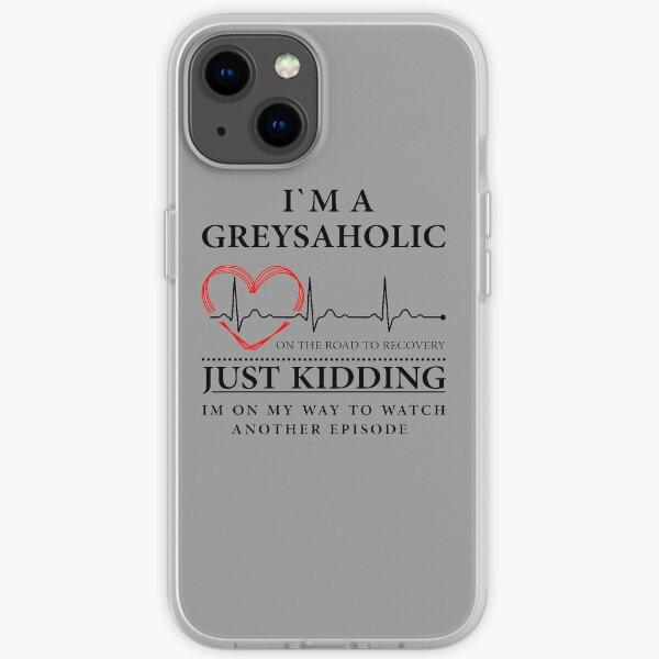 Ich bin auf dem Weg, mir eine weitere Folge von Quote of Grey's anzusehen iPhone Flexible Hülle