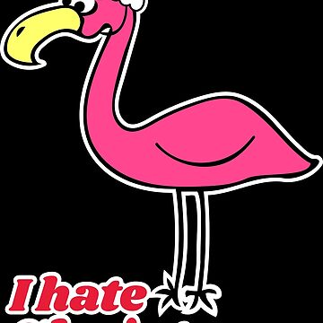 I Hate Christmas with Funny Bad Flamingo Graphic by xsylx