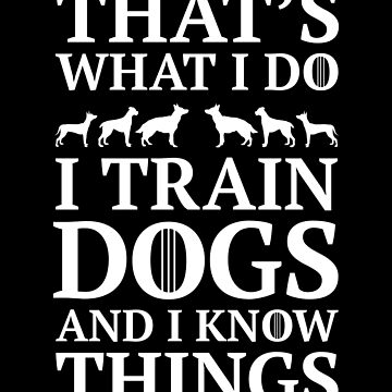 Dog Training Shirts And Gifts by SQWEAR