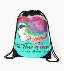 I Fall In Love With The Hair I'm Born With Rainbow hair Natural hair tees  Drawstring Bag