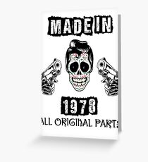 Made In 1978 All Original Parts Greeting Card