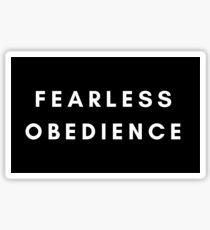 FEARLESS OBEDIENCE  Sticker