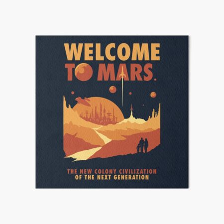 Welcome to Mars Art Board Print