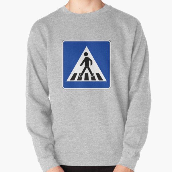 Pedestrian Lane Sign Pullover Sweatshirt