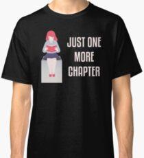 Nur noch ein Kapitel - Book Nerd Girl Classic T-Shirt