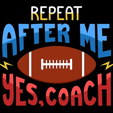 Football Coach Trainer Training Right Quote Gift by Sandra78