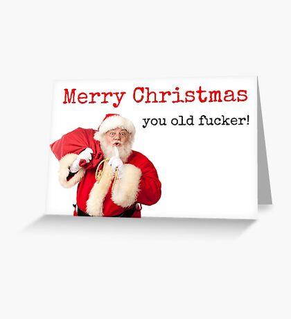 ¡Tarjeta de Navidad divertida, Tarjeta de Navidad Ruda, tarjeta de Navidad, Feliz Navidad, viejo follador! Tarjetas de felicitación meme Tarjeta de felicitación