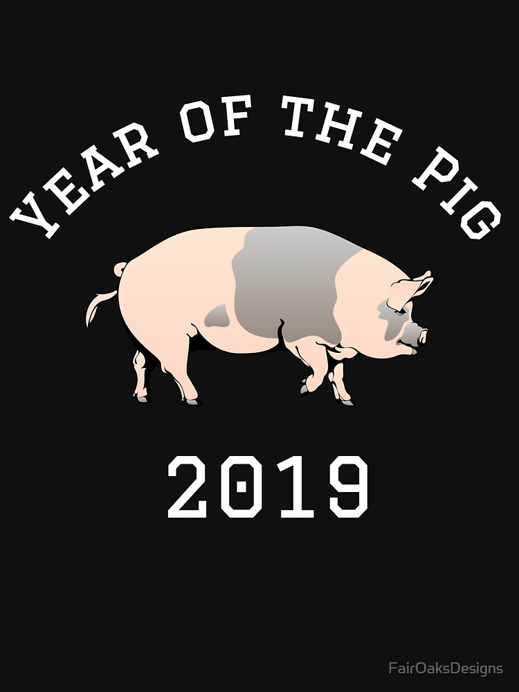 Year of the Pig 2019 Happy New Year by FairOaksDesigns