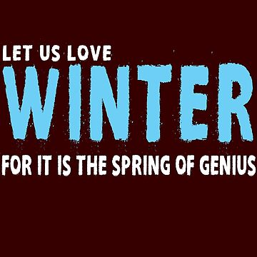 Let Us Love Winter by iwaygifts