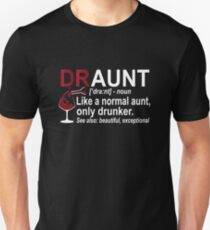 Womens Funny Drunk Aunt Definition DRAUNT T-shirt For Auntie Unisex T-Shirt