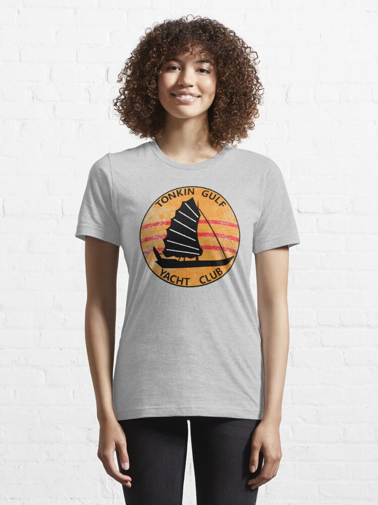 Alternate view of Tonkin Gulf Yacht Club 7th Fleet Vietnam Patch Shirt Gear Essential T-Shirt