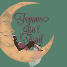 Woman in the Moon- Femme isn't Frail by Margaret French