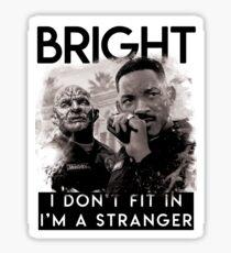 """Bright"" Movie Shirt - shirt sample Sticker"