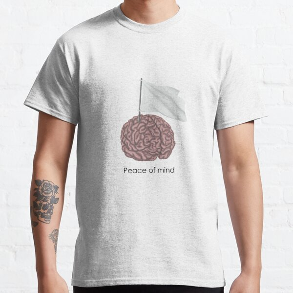 Peace of Mind Classic T-Shirt