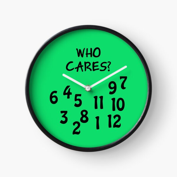 """Watch """"Who cares"""" with lots of numbers Clock"""