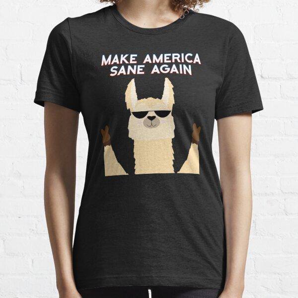 Make America Sane Again - US Politics Llama Style! Essential T-Shirt