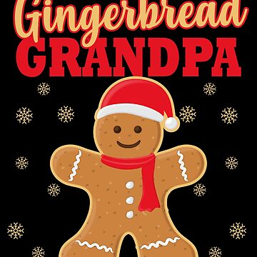 Matching Family Christmas Gingerbread Grandpa Sleep Top by kh123856