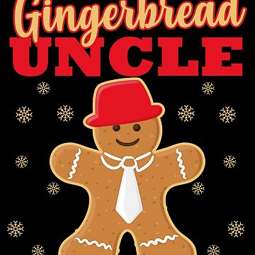 Matching Family Christmas Gingerbread Uncle Sleep Top by kh123856