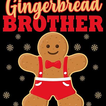 Matching Family Christmas Gingerbread Brother Sleep Top by kh123856