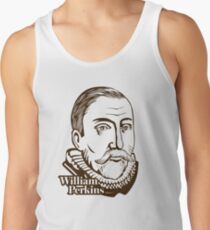 William Perkins (1558 – 1602) was an influential English cleric and Cambridge theologian Men's Tank Top