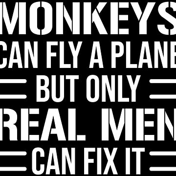 Funny Monkey Aircraft Mechanic Fly A Plane T-Shirt by zcecmza