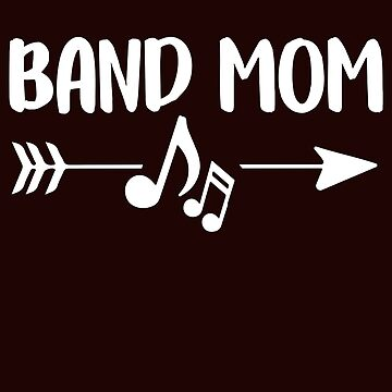 Band Mom Funny Musical Busy Mom T-Shirt Gift: | Music | School | Carpooling | Afterschool |  by larspat