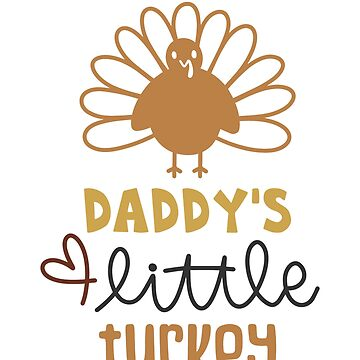 Daddys Little Turkey by JakeRhodes