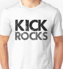 Kick Rocks (Grunge Type) Unisex T-Shirt