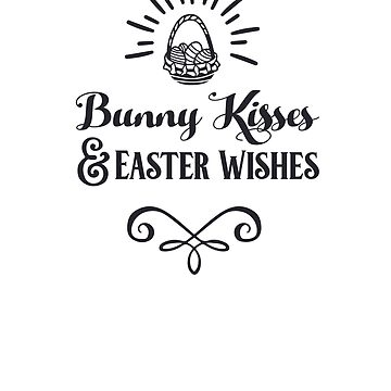 Bunny Kisses And Easter Wishes by JakeRhodes