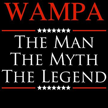 ­­Wampa The Man The Myth The Legend Gift For Grandpa by BBPDesigns