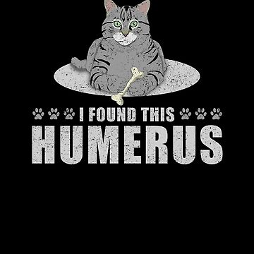 Cat Lover I Found This Humerus Cat Sarcasm by KanigMarketplac
