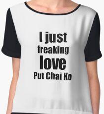 Put Chai Ko Lover Gift I Love Dessert Funny Foodie Chiffon Top