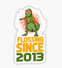 Flossing since 2013 Dinosaur gift Sticker