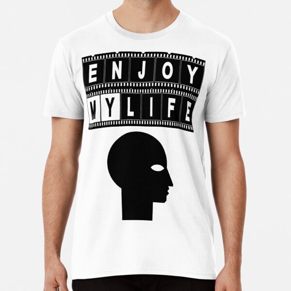 ENJOY MY LIFE Premium T-Shirt