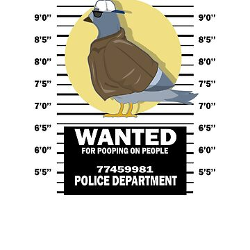 Wanted Pigeon Funny T-Shirt Bird Birding Lover Gift by Ducky1000