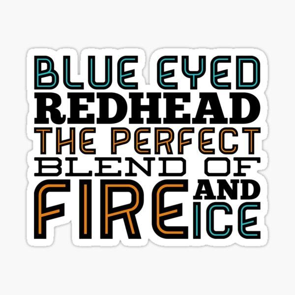 BLUE EYED REDHEAD Sticker