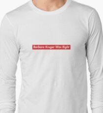 Patriot Act Hasan Minhaj Barbara Kruger Was Right Long Sleeve T-Shirt