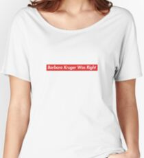 Patriot Act Hasan Minhaj Barbara Kruger Was Right Women's Relaxed Fit T-Shirt