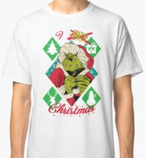I HATE XMAS Classic T-Shirt