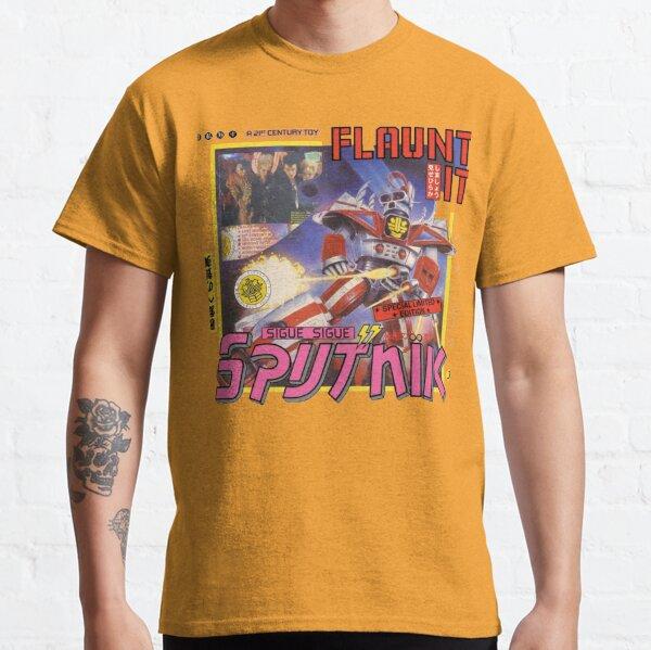 Sigue SIGUE sputnik FLAUNT IT Classic T-Shirt