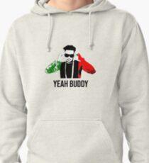 Dj Pauly D Yeah Buddy Italian Flag Pullover Hoodie