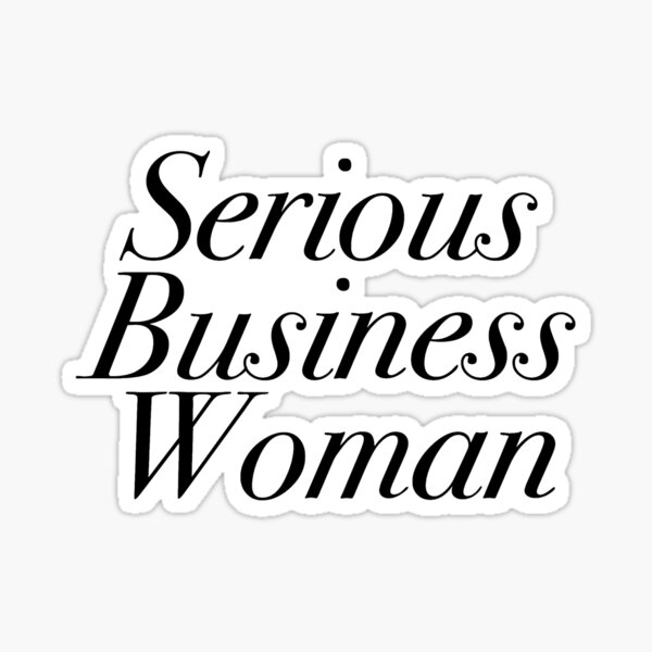 Serious Business Woman  Sticker