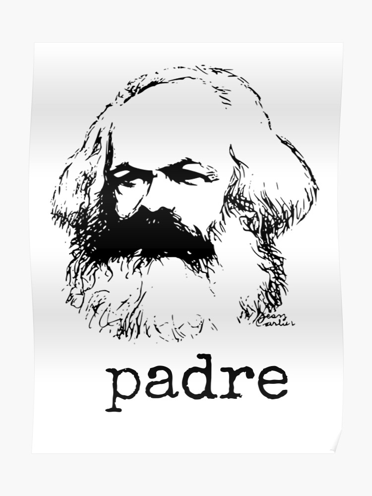 Karl Marx Padre Zitate Geschenke Geschenke Meme John Maynard Keynes Thomas Robert Malthus Max Weber Leo Trotzki Sigmund Freud Poster