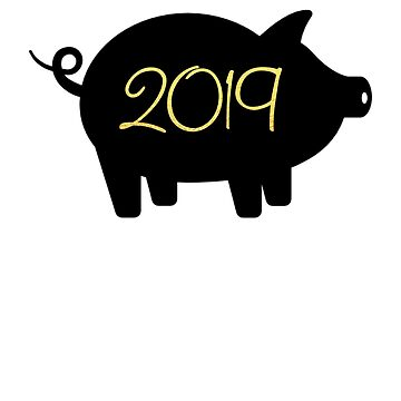 Chinese New Year 2019 Tshirt Pig Year Design by Stefanoprince84
