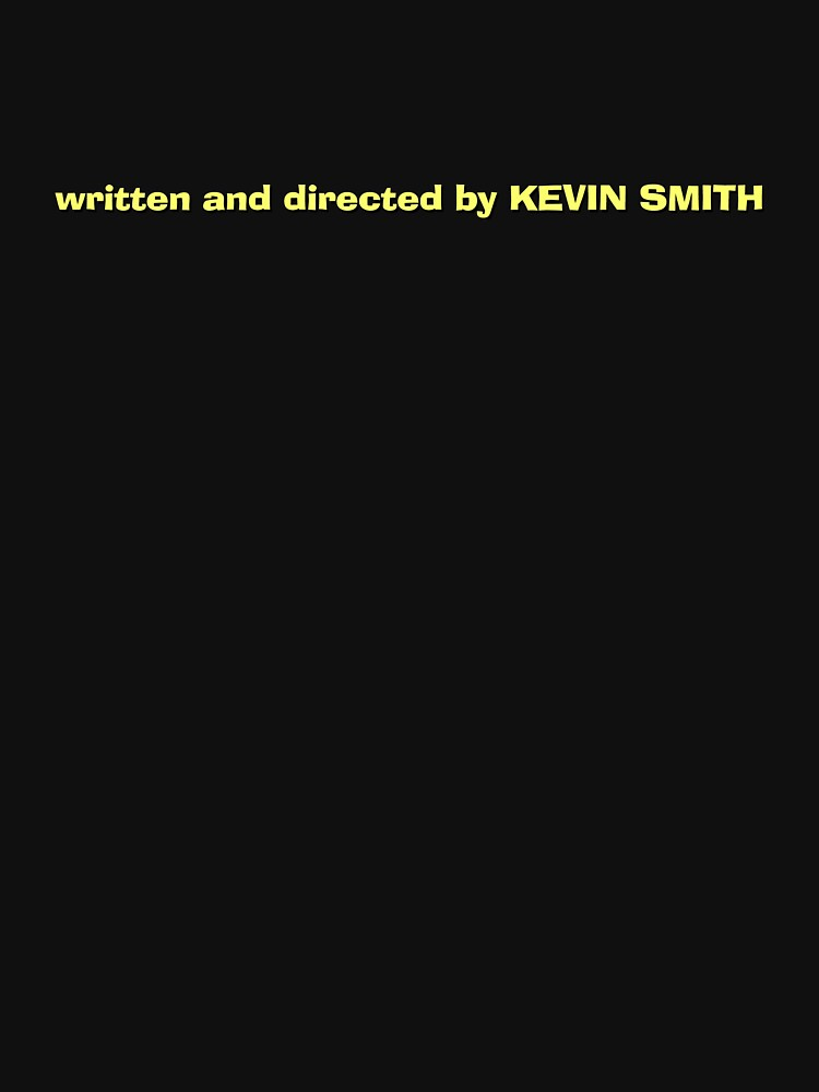 Jay & Silent Bob Strike Back   Written and Directed by Kevin Smith by directees